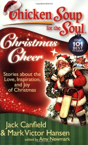 Christmas Cheer: Stories about the Love, Inspiration, and Joy of Christmas 9781935096153