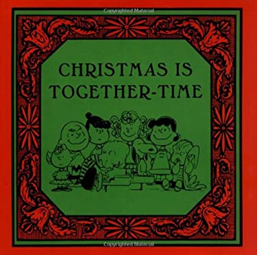 Christmas Is Together-Time 9781933662374