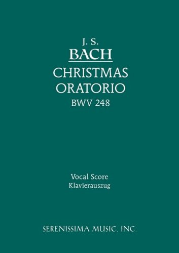 Christmas Oratorio, Bwv 248 - Vocal Score 9781932419696