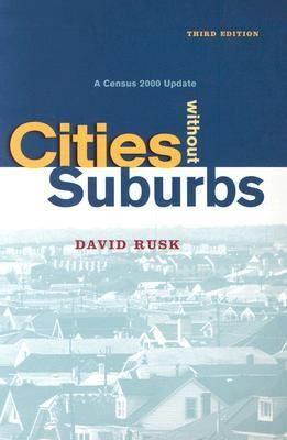 Cities Without Suburbs: A Census 2000 Update 9781930365148