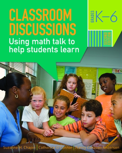 Classroom Discussions: Using Math Talk to Help Students Learn, Grades K-6 9781935099017