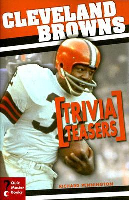 Cleveland Browns Trivia Teasers 9781934553015