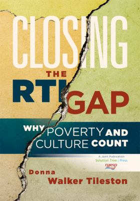 Closing the RTI Gap: Why Poverty and Culture Count 9781935249382