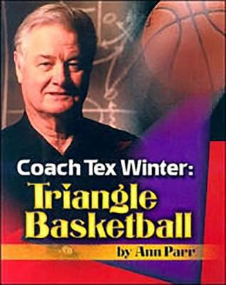 Coach Tex Winter: Triangle Basketball 9781933803104