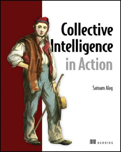 Collective Intelligence in Action 9781933988313