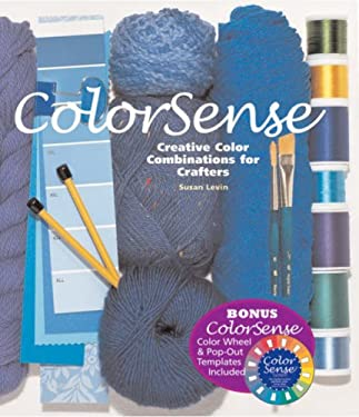 Colorsense: Creative Color Combinations for Crafters [With Punch-Outs] 9781933027296