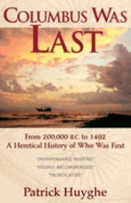 Columbus Was Last 9781933665016