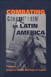 Combating Corruption in Latin America - Tulchin, Joseph S. / Espach, Ralph H.