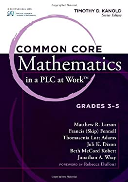 Common Core Mathematics in a PLC at Work, Grades 3-5 9781936764006
