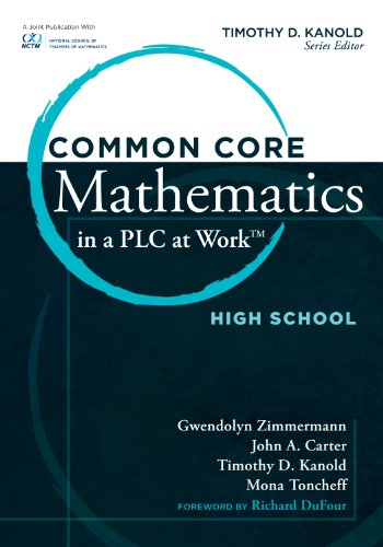 Common Core Mathematics in a PLC at Work, High School 9781936765508