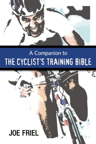 Companion to the Cyclist's Training Bible 9781934030356