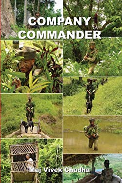 Company Commander in Low Intensity Conflict: Principles, Preparation and Conduct 9781935501145