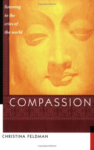 Compassion: Listening to the Cries of the World 9781930485112