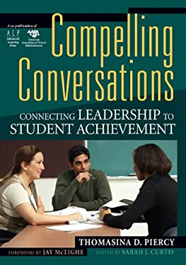 Compelling Conversations: Connecting Leadership to Achievement 9781933196251