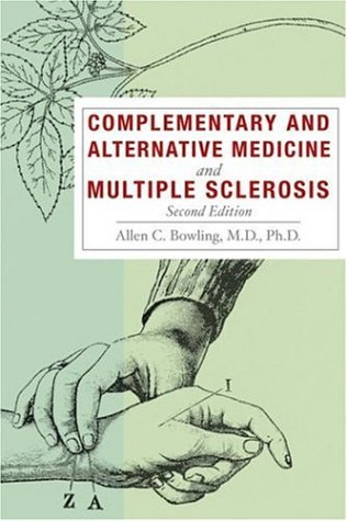 Complementary and Alternative Medicine and Multiple Sclerosis 9781932603545