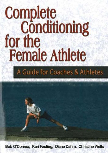 Complete Conditioning for the Female Athlete 9781930546479