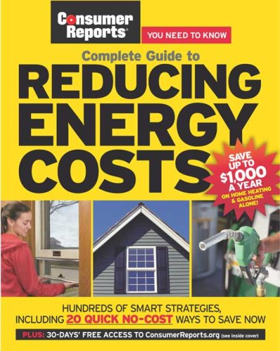 Complete Guide to Reducing Energy Costs 9781933524047