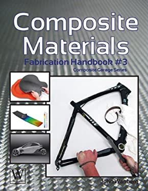 Composite Materials: Fabrication Handbook #3 9781935828662