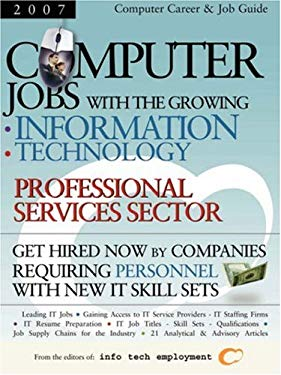 Computer Jobs with the Growing Information Technology Professional Services Sector 9781933639178