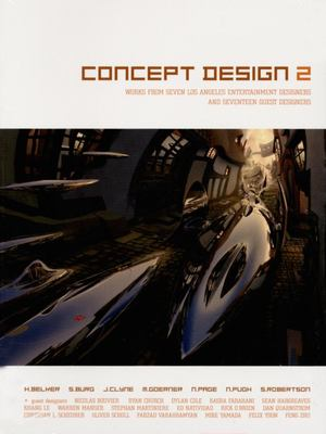 Concept Design 2: Works from Seven Los Angeles Entertainment Designers and Seventeen Guest Artists 9781933492025
