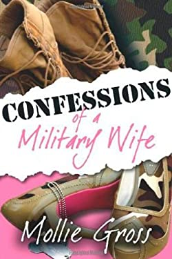 Confessions of a Military Wife 9781932714760