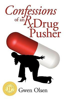 Confessions of an RX Drug Pusher 9781935278597