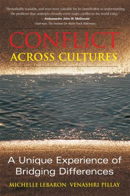 Conflict Across Cultures: A Unique Experience of Bridging Differences 9781931930222