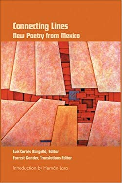 Connecting Lines: New Poetry from Mexico 9781932511208
