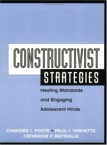 Constructivist Strategies: Meet Standards and Engaging Adolescent Minds 9781930556188