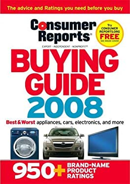 Consumer Reports Buying Guide: Best Buys for 2008 9781933524122