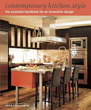 Contemporary Kitchen Style: The Essential Handbook for an Innovative Design 9781933231549