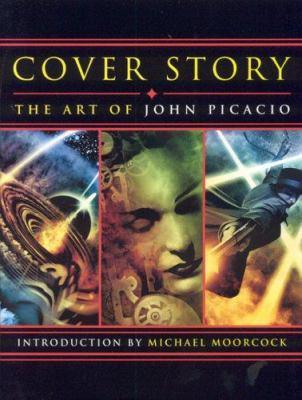 Cover Story: The Art of John Picacio 9781932265163