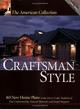 Craftsman Style: 165 New Home Plans 9781931131544