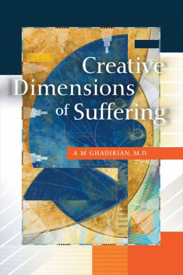 Creative Dimensions of Suffering 9781931847605