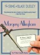 Crime at Black Dudley: Albert Campion #1 9781933397429