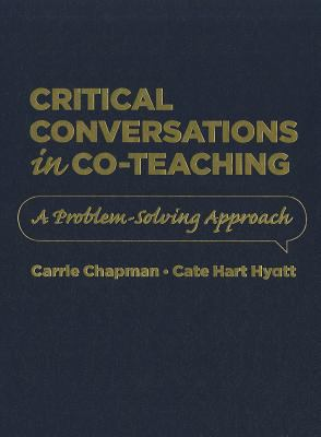 Critical Conversations in Co-Teaching: A Problem Solving Approach 9781935542339