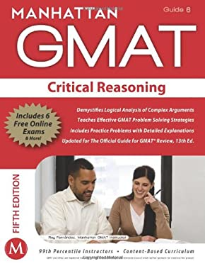 Manhattan GMAT Critical Reasoning, Guide 6 [With Web Access] 9781935707615
