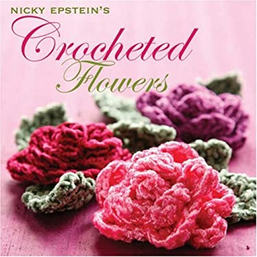 Crocheted Flowers 9781933027265
