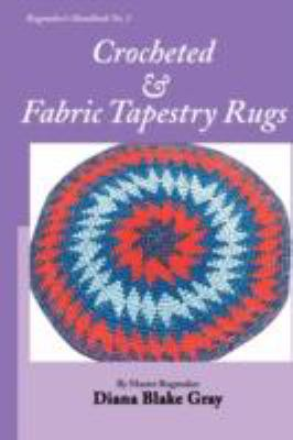 Crocheted and Fabric Tapestry Rugs 9781931426299