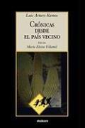 Cronicas Desde El Pais Vecino 9781934768136