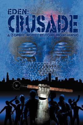 Crusade (Eden Book 2)
