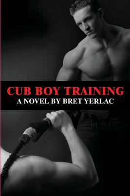 Cub Boy Training 9781935509813