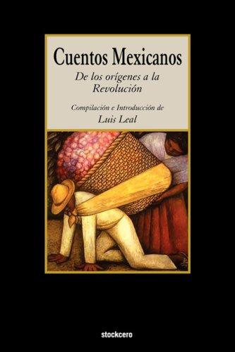 Cuentos Mexicanos - de Los Origenes a la Revolucion 9781934768044