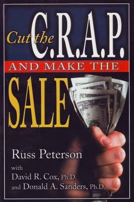 Cut the Crap and Make the Sale 9781932021073
