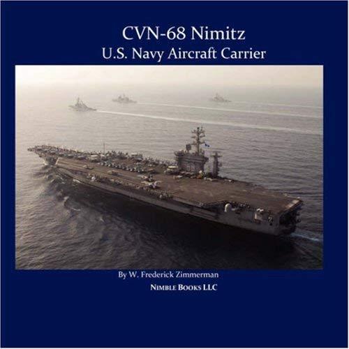 Cvn-68 Nimitz, U.S. Navy Aircraft Carrier 9781934840191