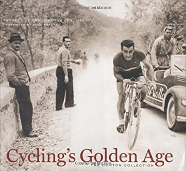 Cycling's Golden Age: Heroes of the Postwar Era, 1946-1967 9781931382878