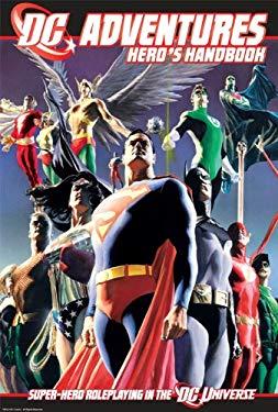 DC Adventures Hero's Handbook: Super-Hero Roleplaying in the DC Universe 9781934547373