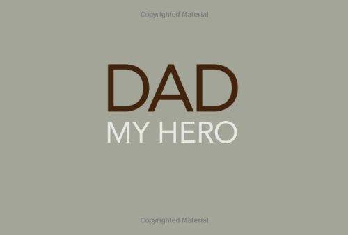 Dad: My Hero 9781932319484