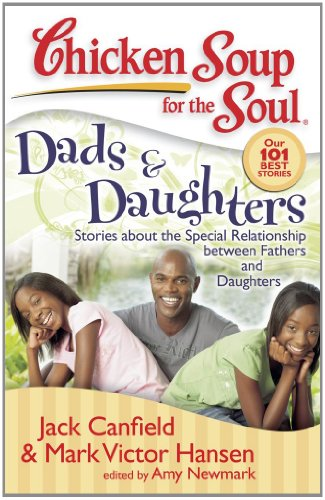 Dads & Daughters: Stories about the Special Relationship Between Fathers and Daughters 9781935096191