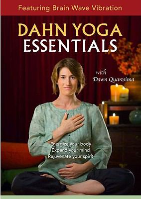 Dahn Yoga Essentials: Featuring Brain Wave Vibration 9781935127260
